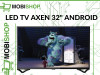 SMART TV LED 32'' AXEN / ANDROID AX32DAB13