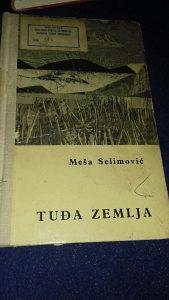 Tuđa zemlja Meša Selimović