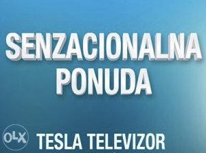 Tesla TV >>> AKCIJSKA PONUDA, televizor već od 169 KM
