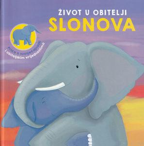 Knjiga: Život u obitelji slonova - Priče o suosjećajnosti i obiteljskim vrijednostima, pisac: Claire Bertholet, Dječije knjige, Slikovnice, Predškolski uzrast