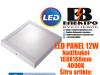 LED PANEL/LED PANELI 12W Nadžbukni 168X168mm 4000K