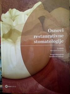 Osnovi restaurativne stomatologije - drugo dopunjeno i