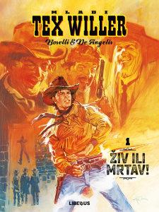 Mladi Tex Willer 1 / LIBELLUS