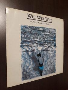 Wet Wet Wet - Holding back the River LP