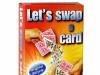 Lets Swap a Card