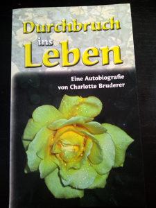 Knjige njemački, Eine Autobiografie-Charlotte Bruderer