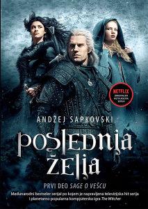 Poslednja želja - 1. dio Saga o Vešcu - A. Sapkovski