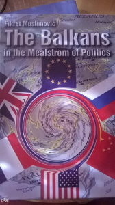 The Balkan in the mealstrom politics